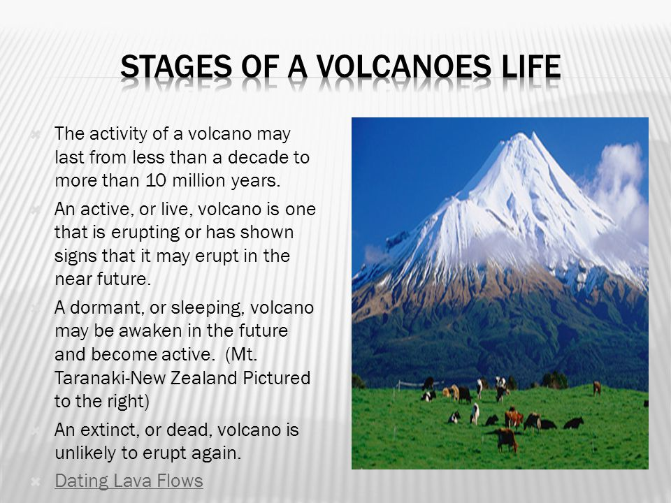 Stages of a volcanoes life
