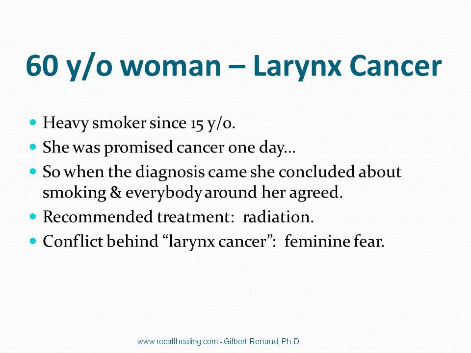 60 y/o woman – Larynx Cancer