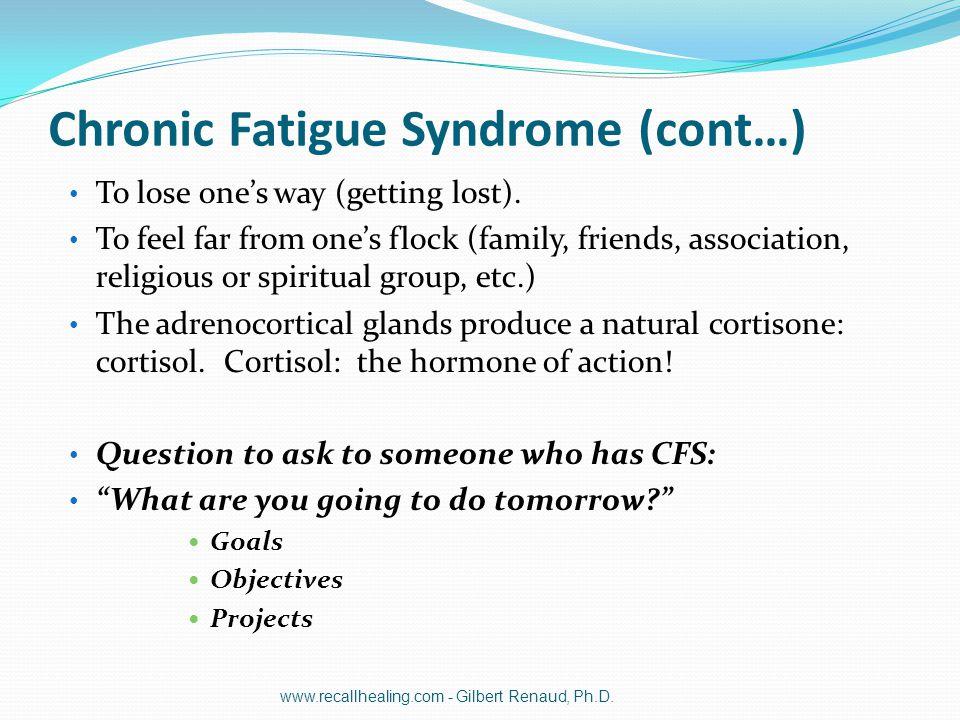 Chronic Fatigue Syndrome (cont…)