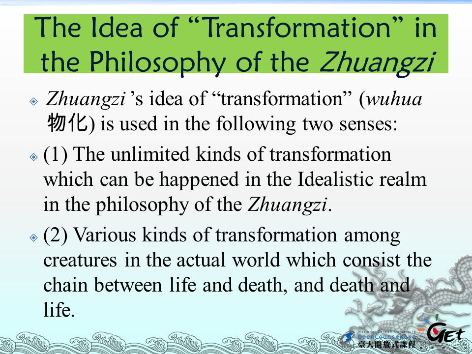 The Idea of Transformation in the Philosophy of the Zhuangzi