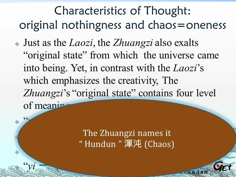 Characteristics of Thought: original nothingness and chaos=oneness