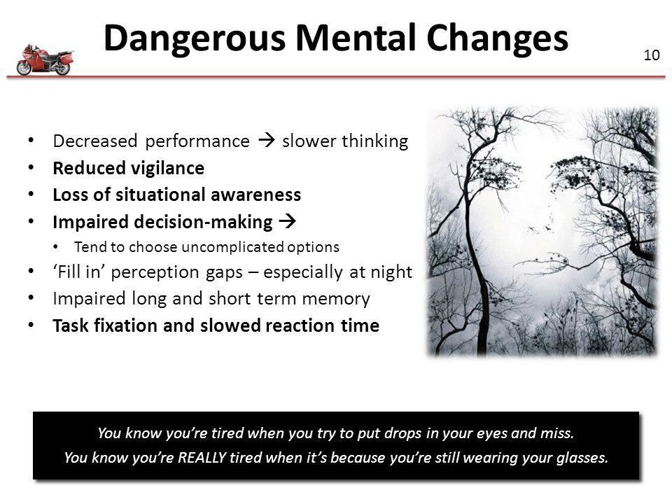 Dangerous Mental Changes
