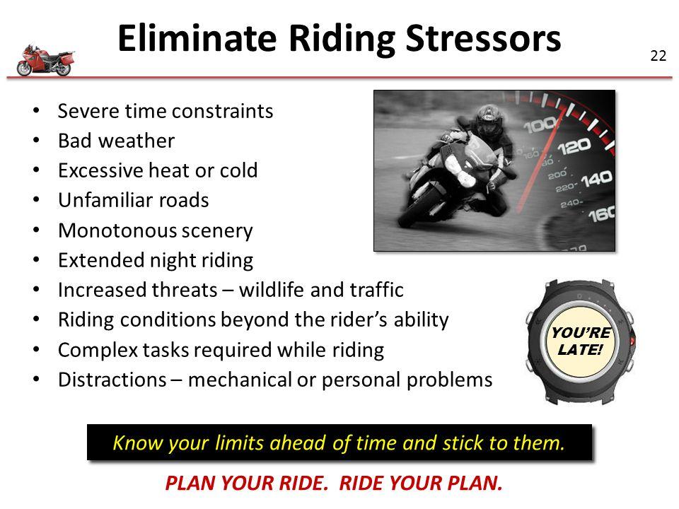 Eliminate Riding Stressors