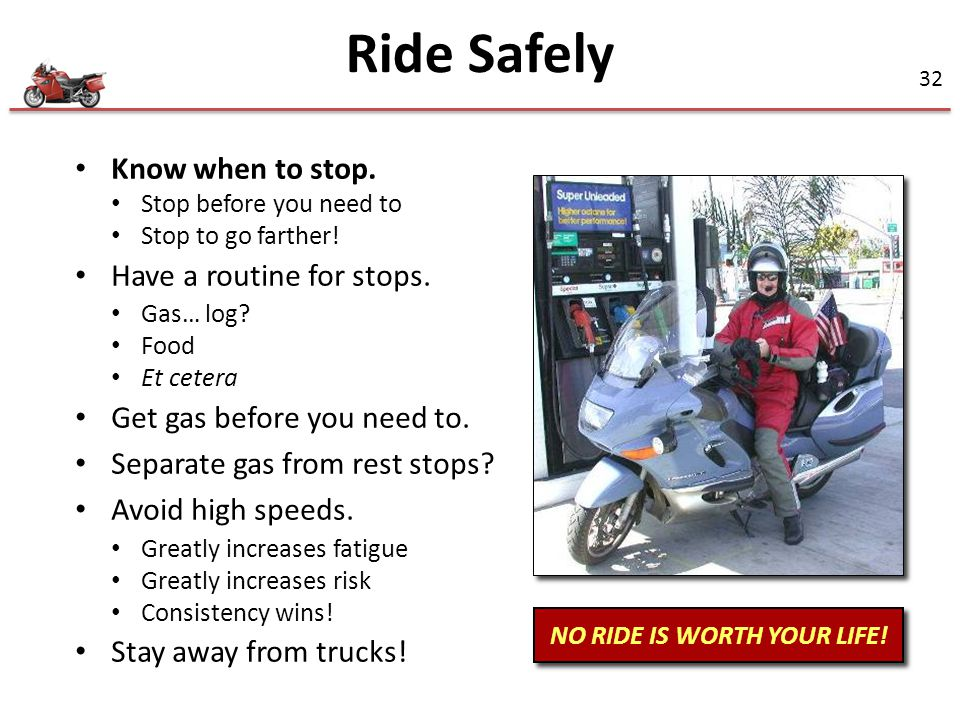 NO RIDE IS WORTH YOUR LIFE!