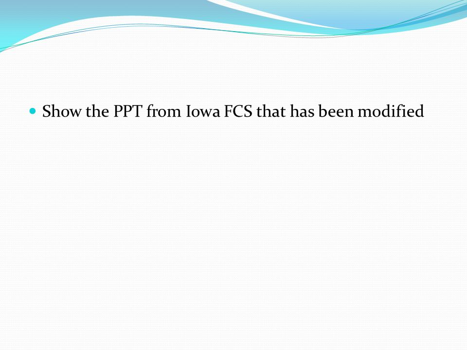 Show the PPT from Iowa FCS that has been modified