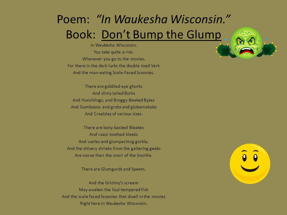 Poem: In Waukesha Wisconsin. Book: Don't Bump the Glump