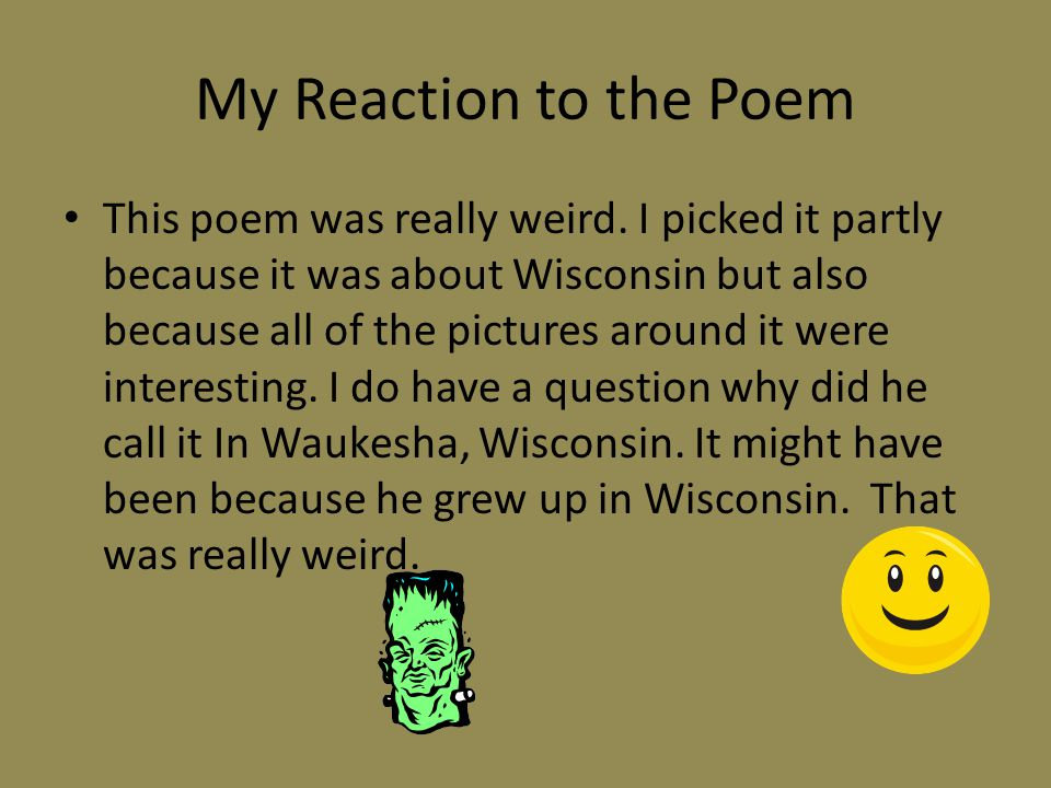 My Reaction to the Poem