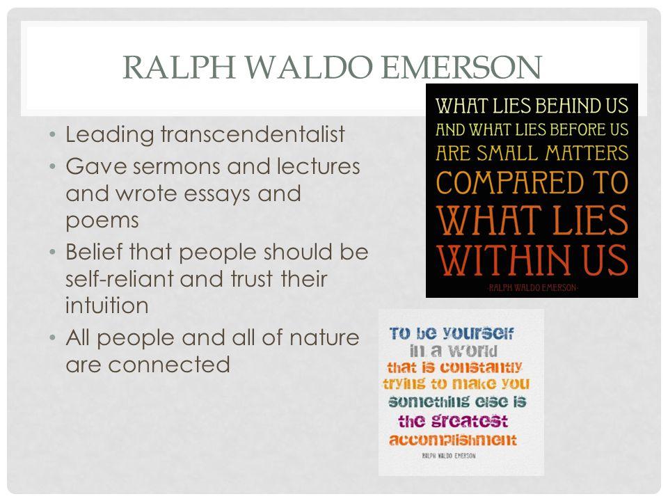 Ralph Waldo Emerson Leading transcendentalist