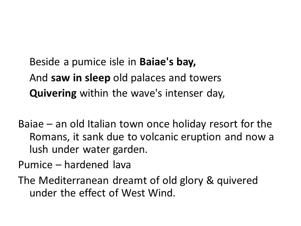 Beside a pumice isle in Baiae s bay,