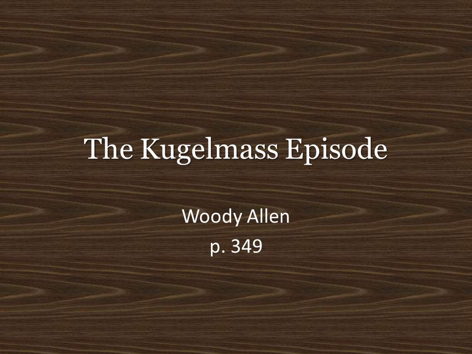 The Kugelmass Episode Woody Allen p. 349