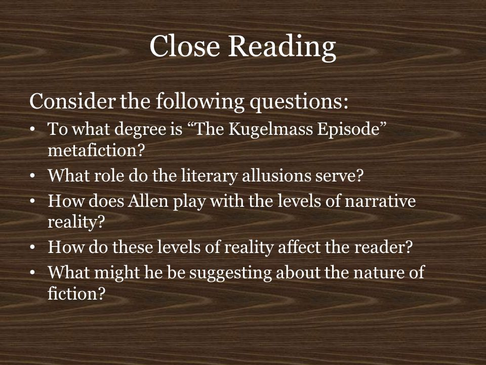 Close Reading Consider the following questions: