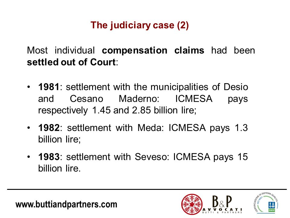 The judiciary case (2) Most individual compensation claims had been settled out of Court: