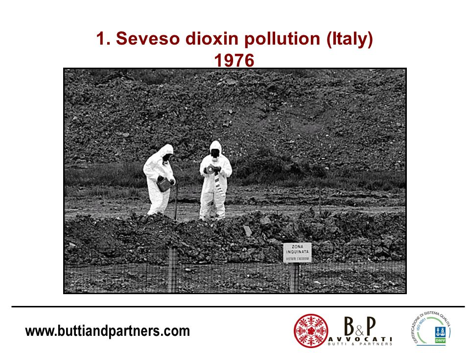 1. Seveso dioxin pollution (Italy) 1976