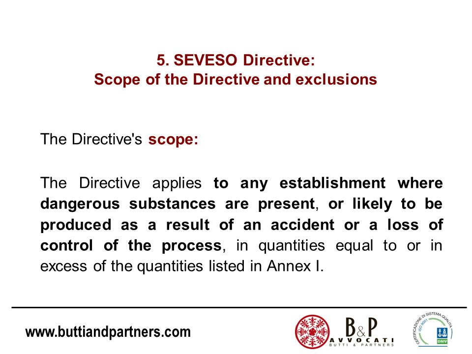 5. SEVESO Directive: Scope of the Directive and exclusions