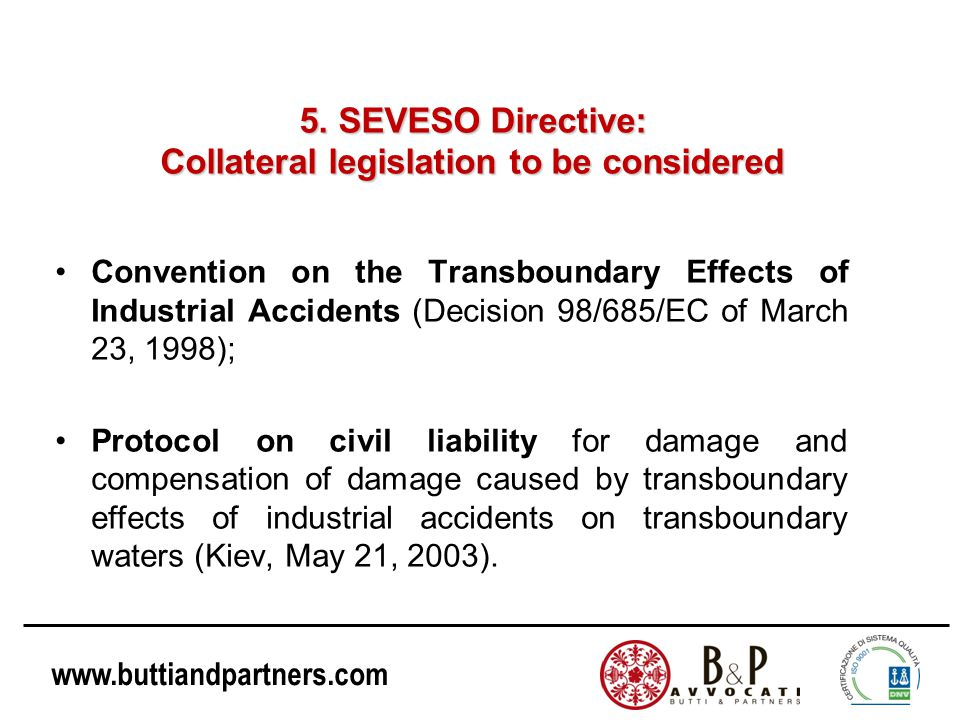5. SEVESO Directive: Collateral legislation to be considered