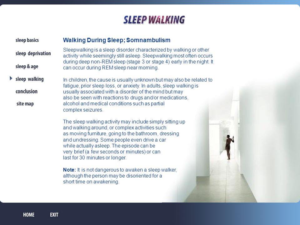 Walking During Sleep; Somnambulism