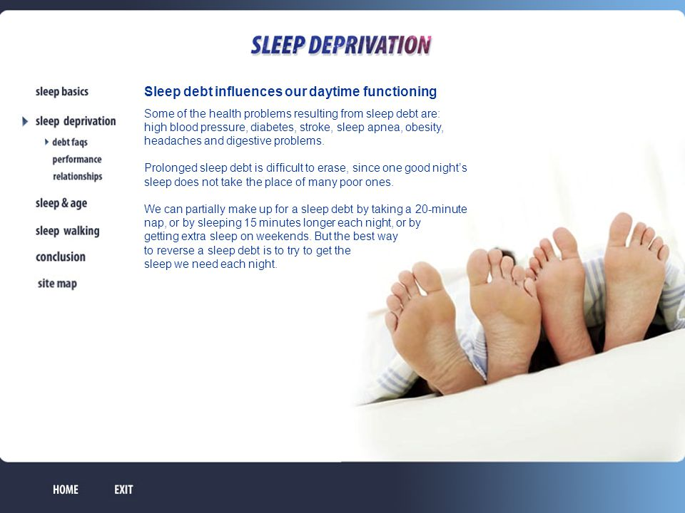 Sleep debt influences our daytime functioning