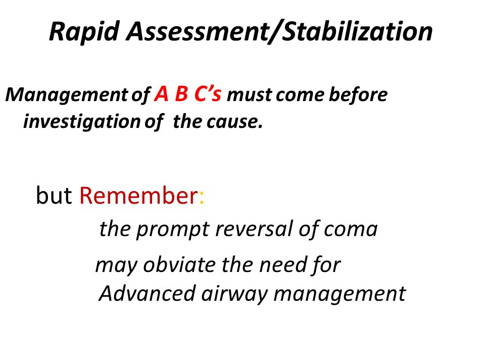 Rapid Assessment/Stabilization