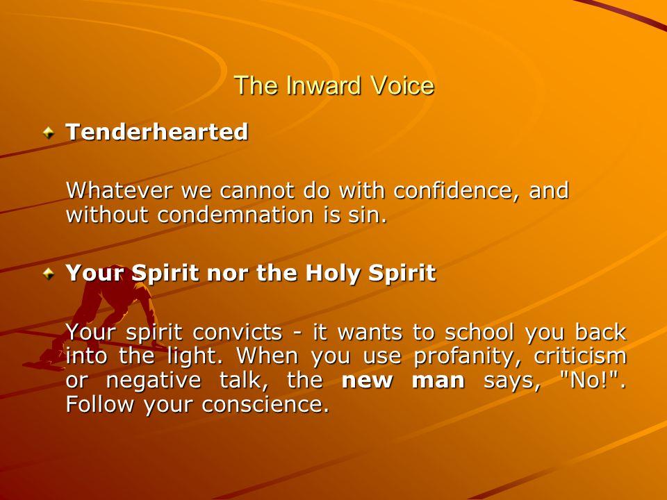 The Inward Voice Tenderhearted