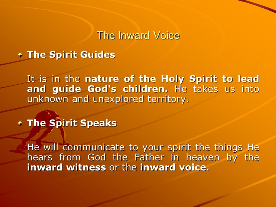 The Inward Voice The Spirit Guides