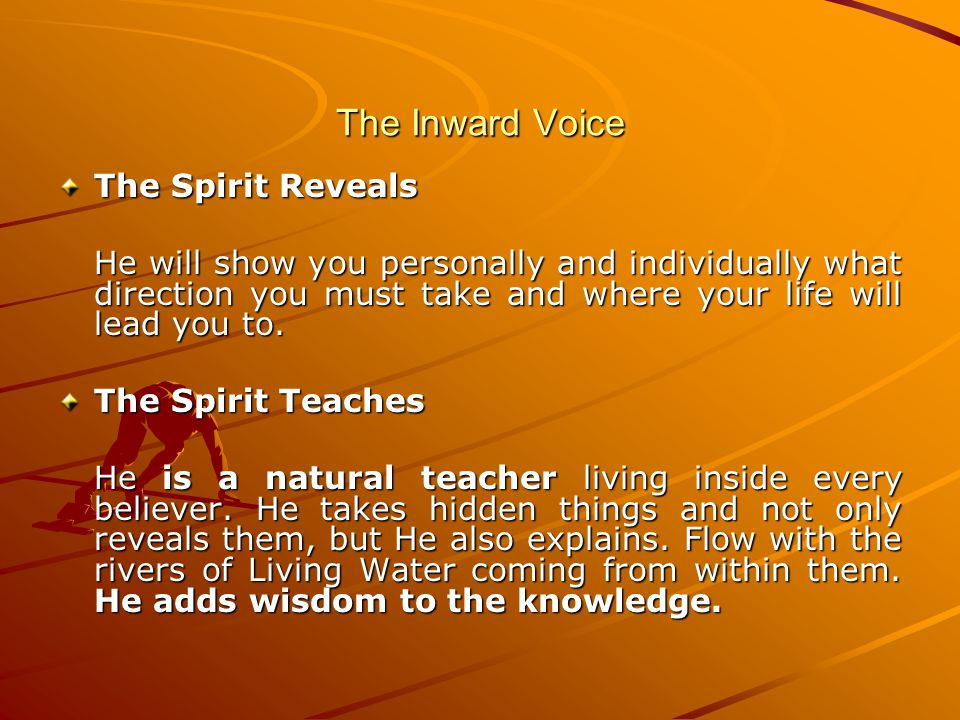 The Inward Voice The Spirit Reveals