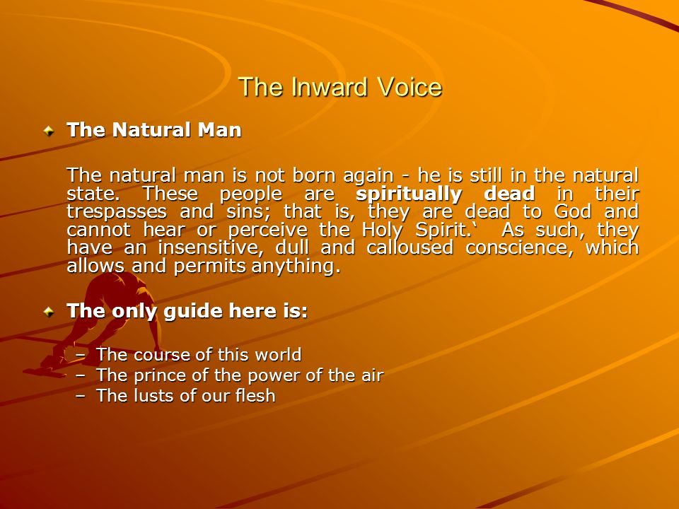 The Inward Voice The Natural Man