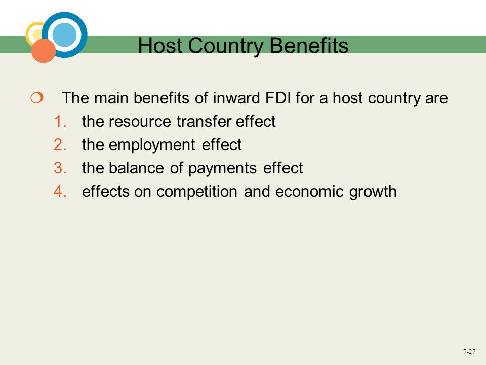 Host Country Benefits The main benefits of inward FDI for a host country are. the resource transfer effect.