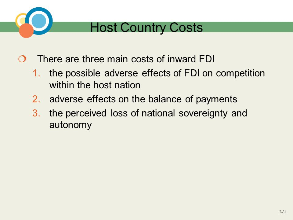 Host Country Costs There are three main costs of inward FDI