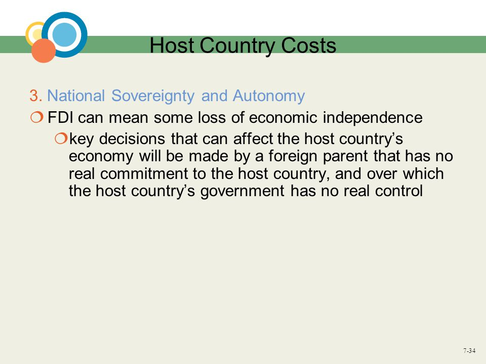 Host Country Costs 3. National Sovereignty and Autonomy