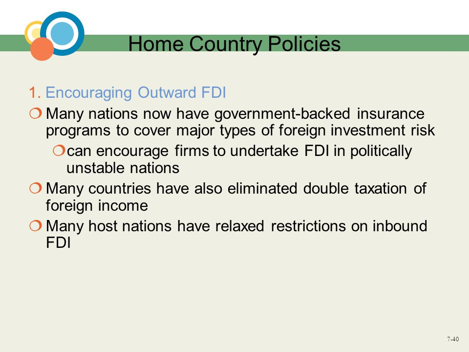 Home Country Policies 1. Encouraging Outward FDI