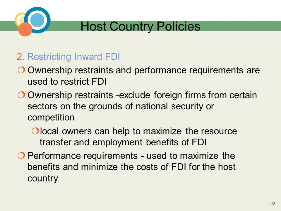Host Country Policies 2. Restricting Inward FDI