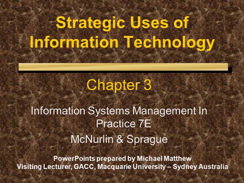 Strategic Uses of Information Technology