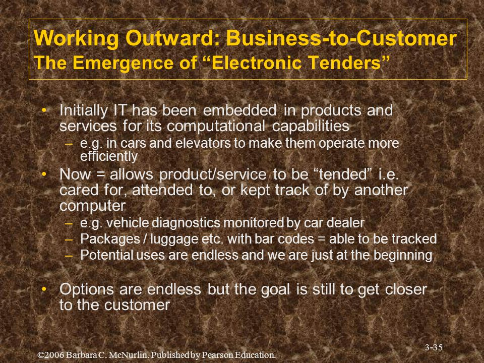 Working Outward: Business-to-Customer The Emergence of Electronic Tenders