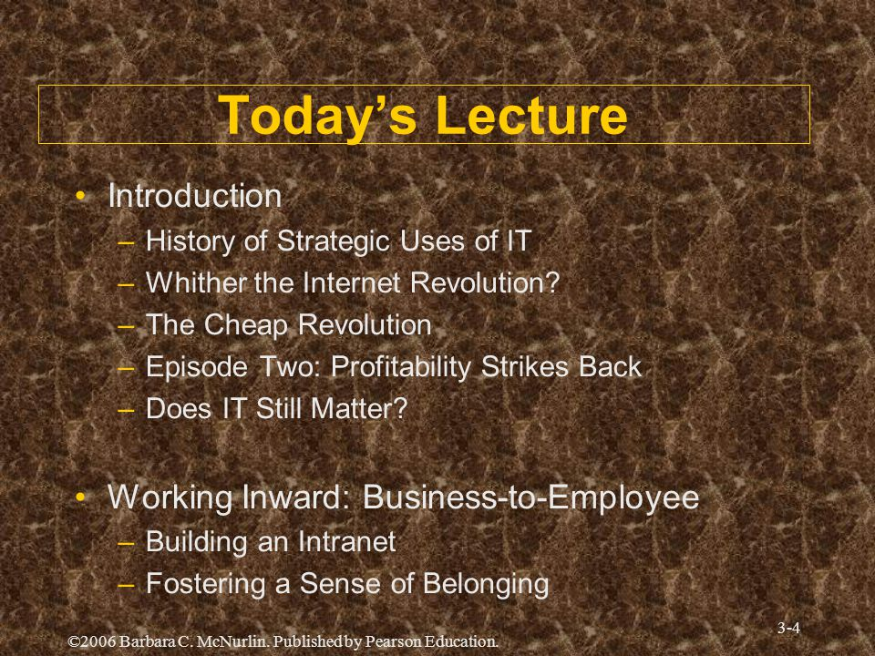 Today's Lecture Introduction Working Inward: Business-to-Employee