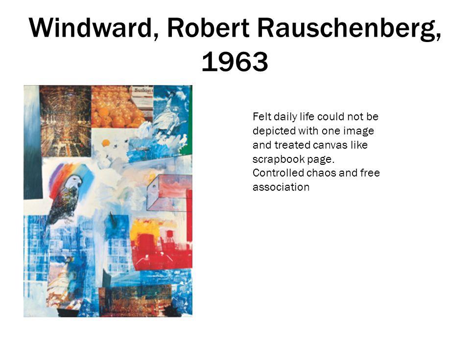 Windward, Robert Rauschenberg, 1963