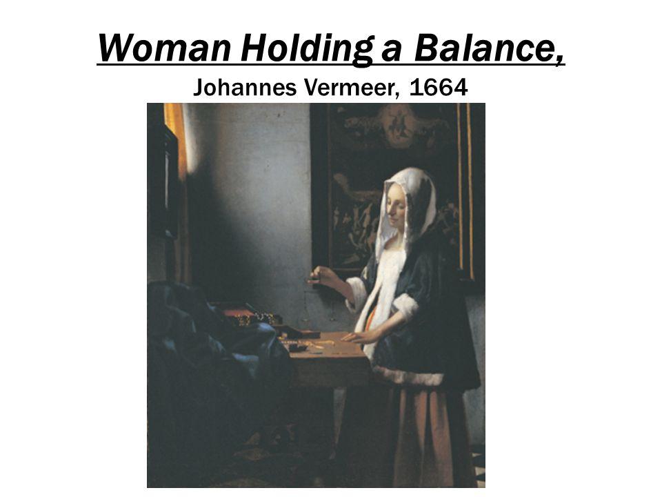 Woman Holding a Balance, Johannes Vermeer, 1664