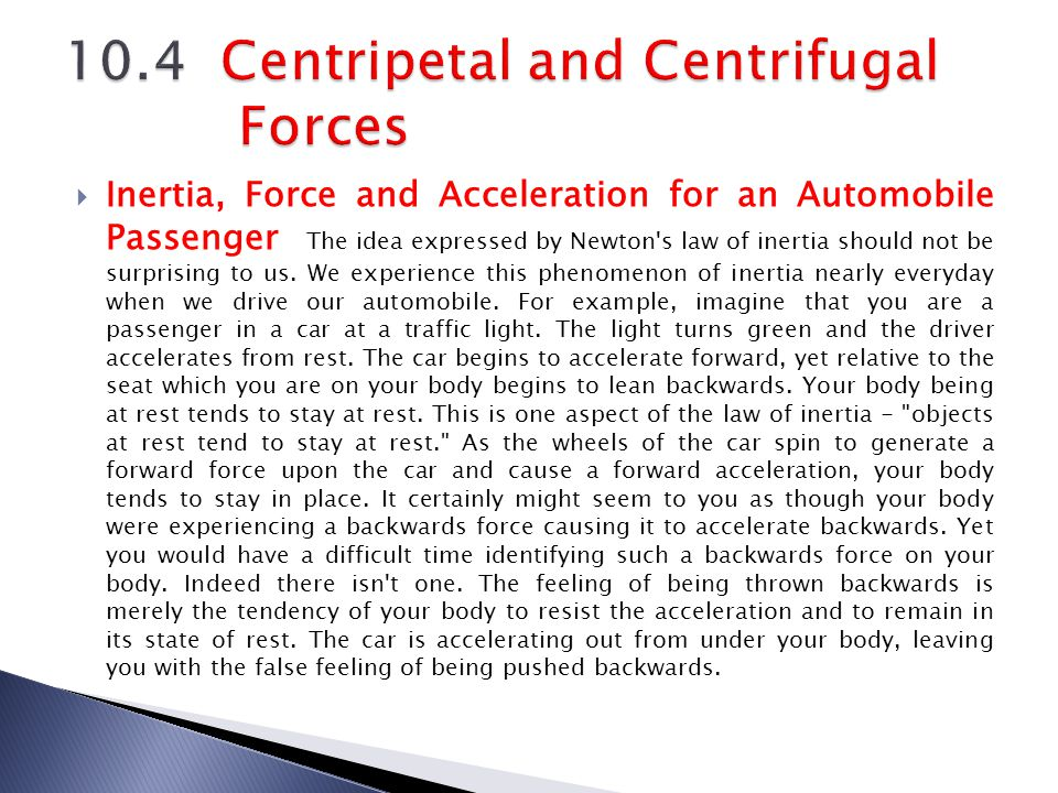 10.4 Centripetal and Centrifugal Forces