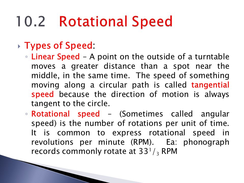 10.2 Rotational Speed Types of Speed: