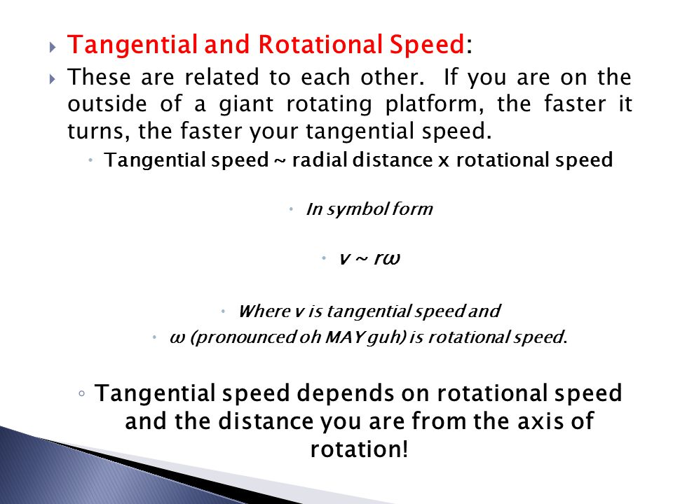 Where v is tangential speed and