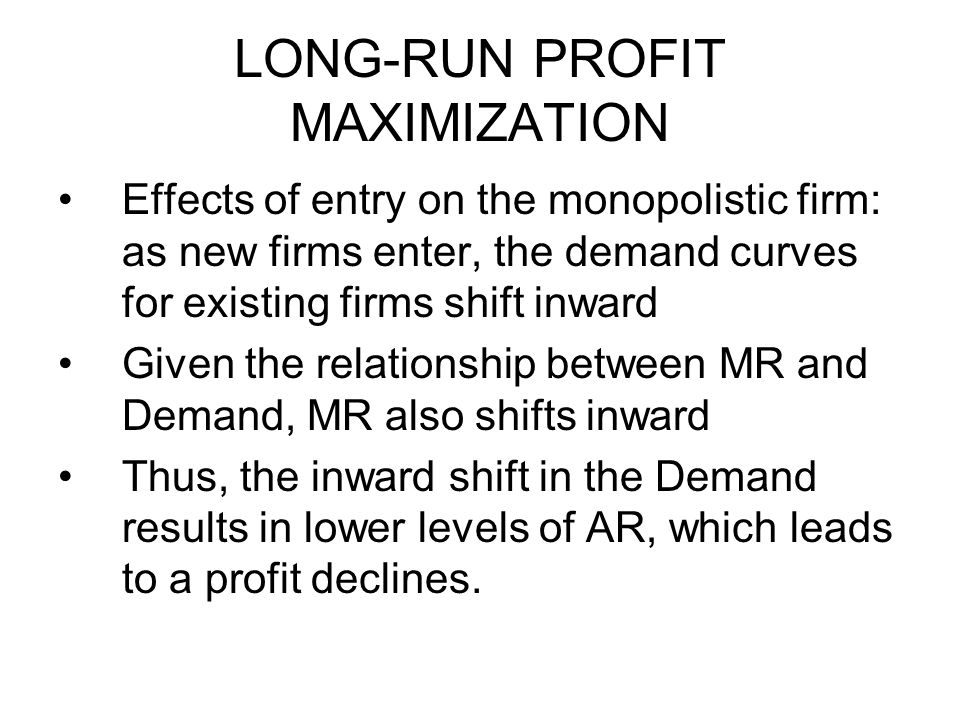 LONG-RUN PROFIT MAXIMIZATION