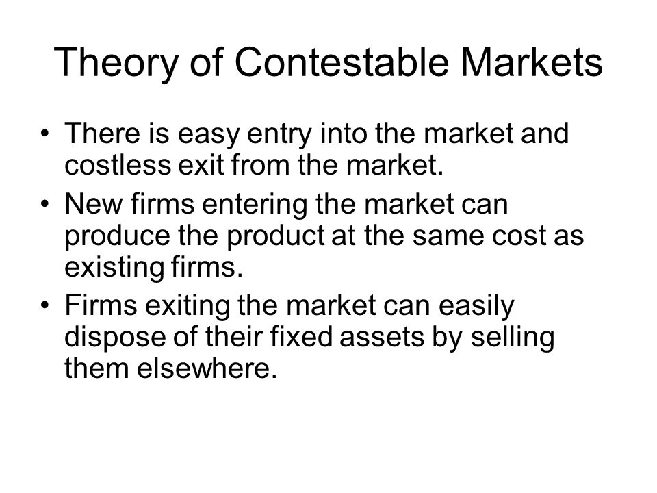 Theory of Contestable Markets