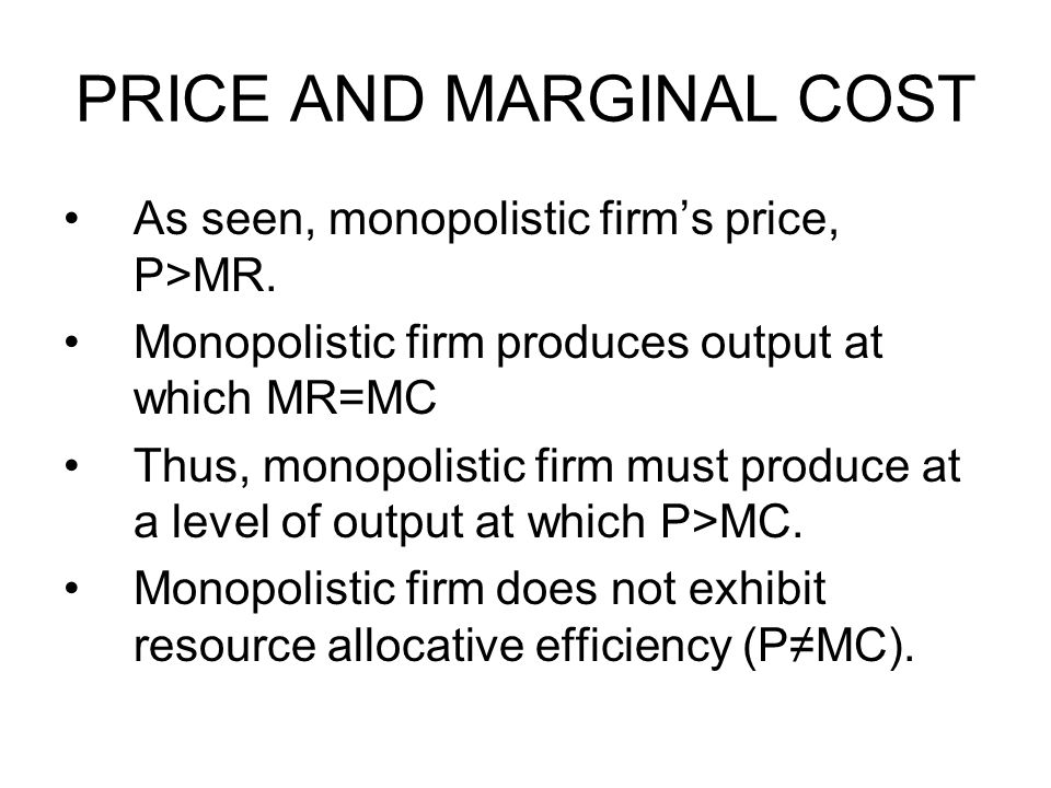 PRICE AND MARGINAL COST