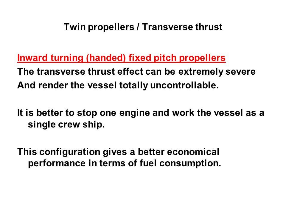 Twin propellers / Transverse thrust