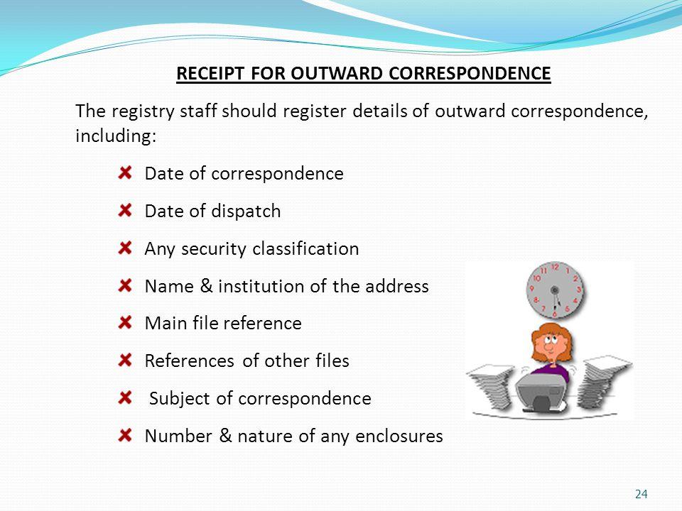 RECEIPT FOR OUTWARD CORRESPONDENCE