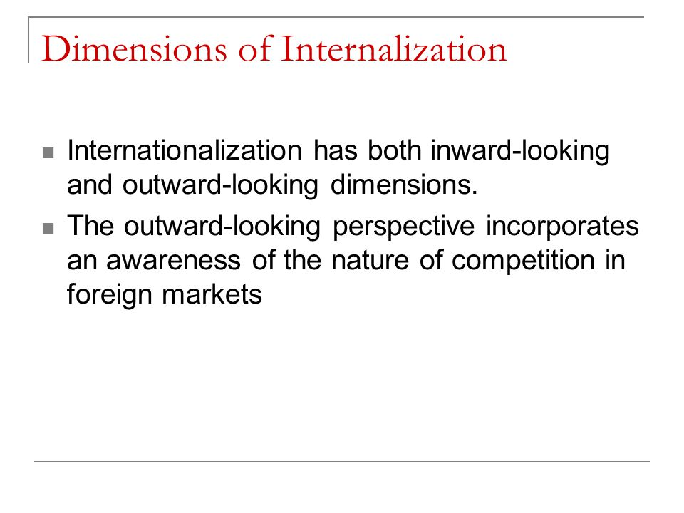 Dimensions of Internalization