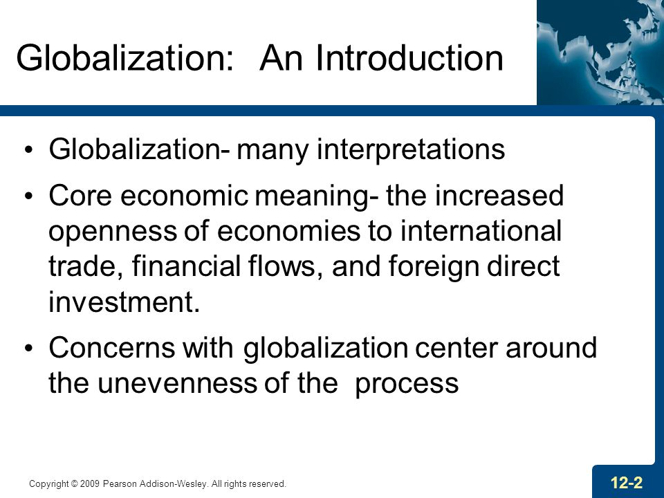 an introduction about globalization Learning outcomes (main course page): 1) critically discuss the main theoretical  approaches to globalization and media, and how these key approaches relate.