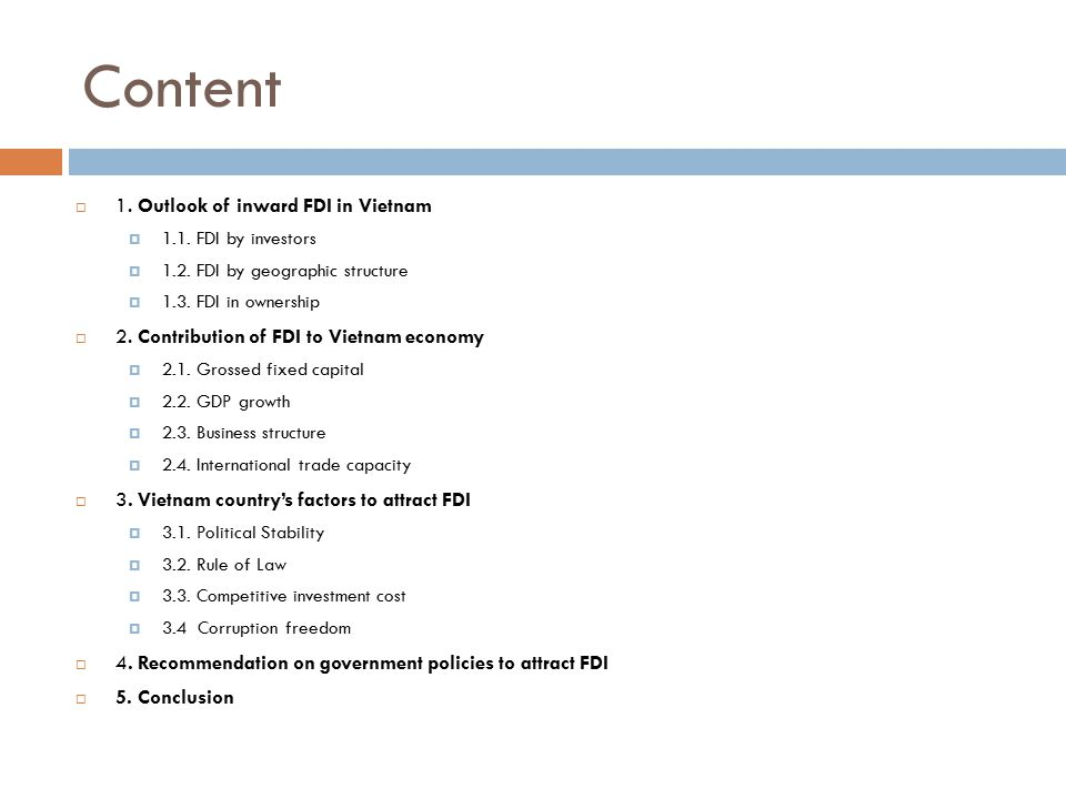 Content 1. Outlook of inward FDI in Vietnam