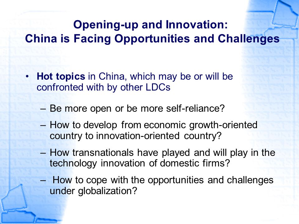 Opening-up and Innovation: China is Facing Opportunities and Challenges