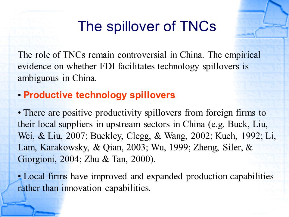 The spillover of TNCs