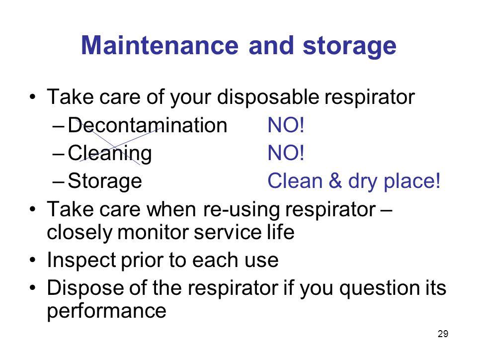 Maintenance and storage